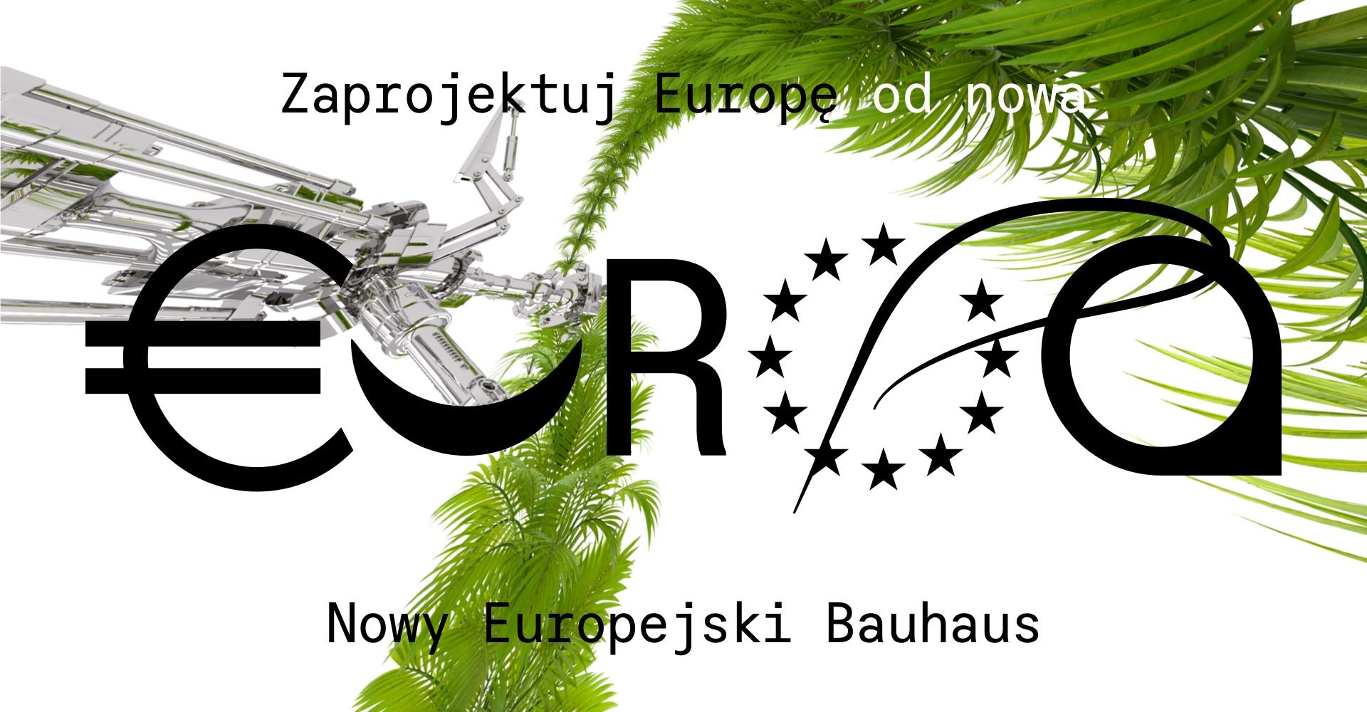 Jak zaprojektować Europę odnowa? Konkurs dla artystek iartystów oferuje atrakcyjne nagrody imożliwość wyrażenia swoich przekonań